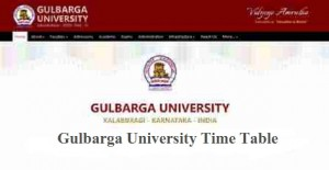 Gulbarga university time table 2018 2nd 4th 6th for Rtmnu time table 4th sem